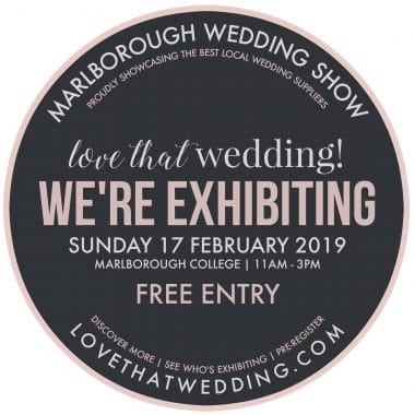 We are exhibiting at the Marlborough  College wedding show on the 17th February 2019