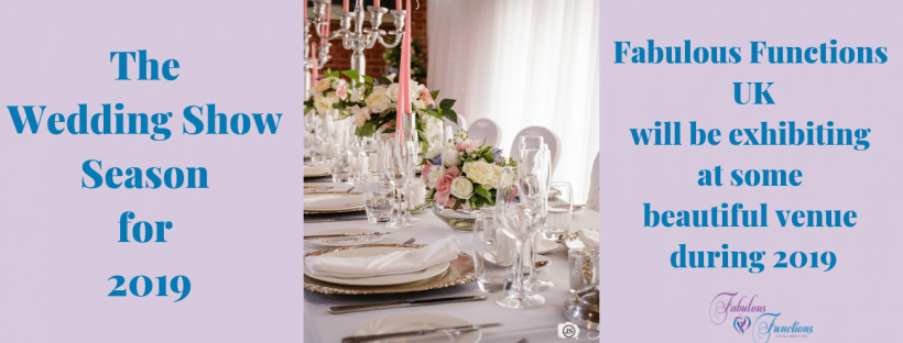 Fabulous Functions UK will be exhibiting at some fabulous venues during the 2019 wedding show season. Put these dates in your diary and pop along to see us.