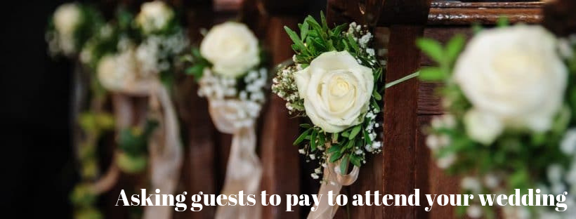 Asking Guests to pay at your wedding - Fabulous Functions UK-Blog