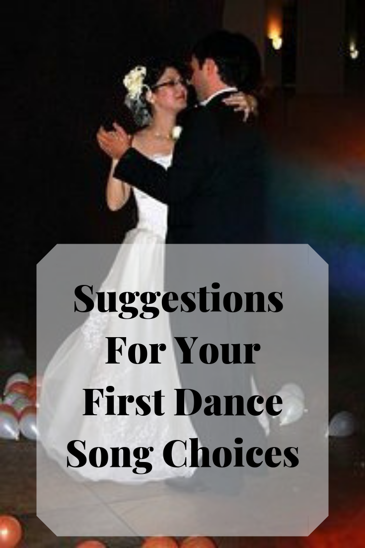 As a married couple you will have many firsts and your First Dance is one of them. Here are some song suggestions for your first dance as a married couple