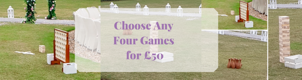 Choose any 4 Lawn Games or Garden Games  from our games catalogue to entertain your friends and family at your wedding or celebration