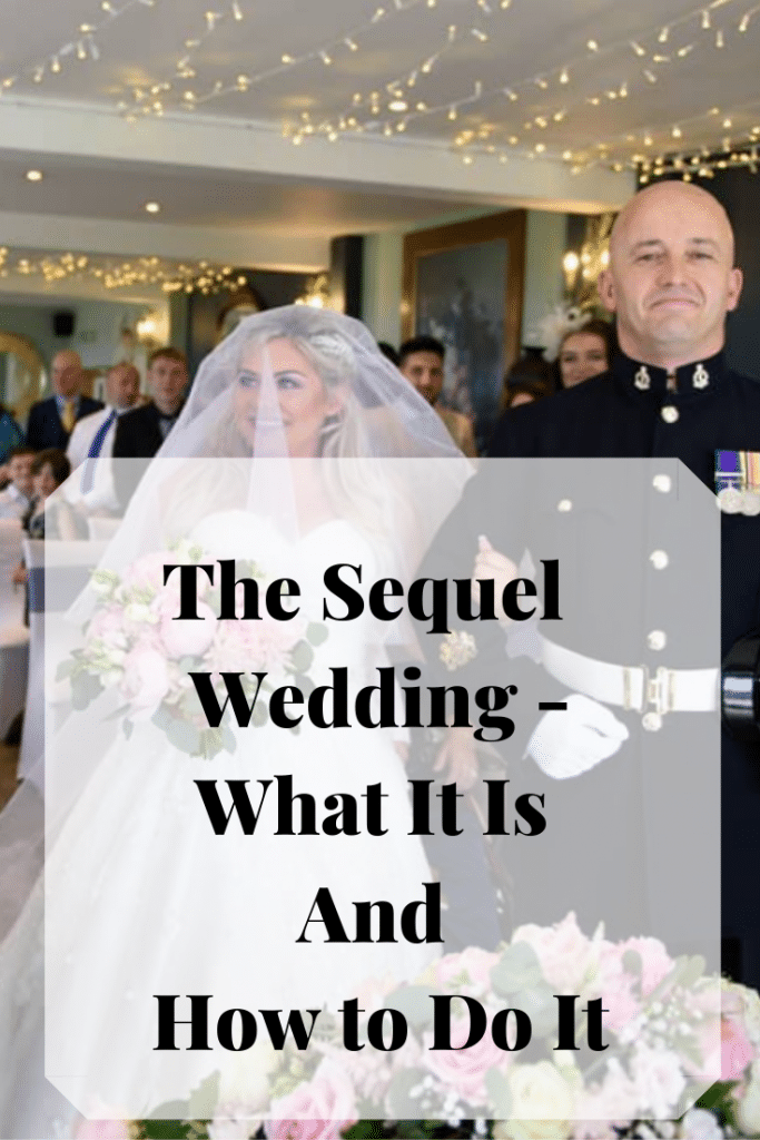 The sequel wedding, what is is and how to plan one - Fabulous Functions UK